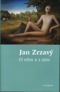 Obrázok Jan Zrzavý O něm a s ním
