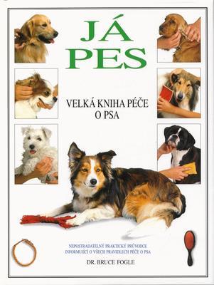 Obrázok Já pes Velká kniha péče o psa