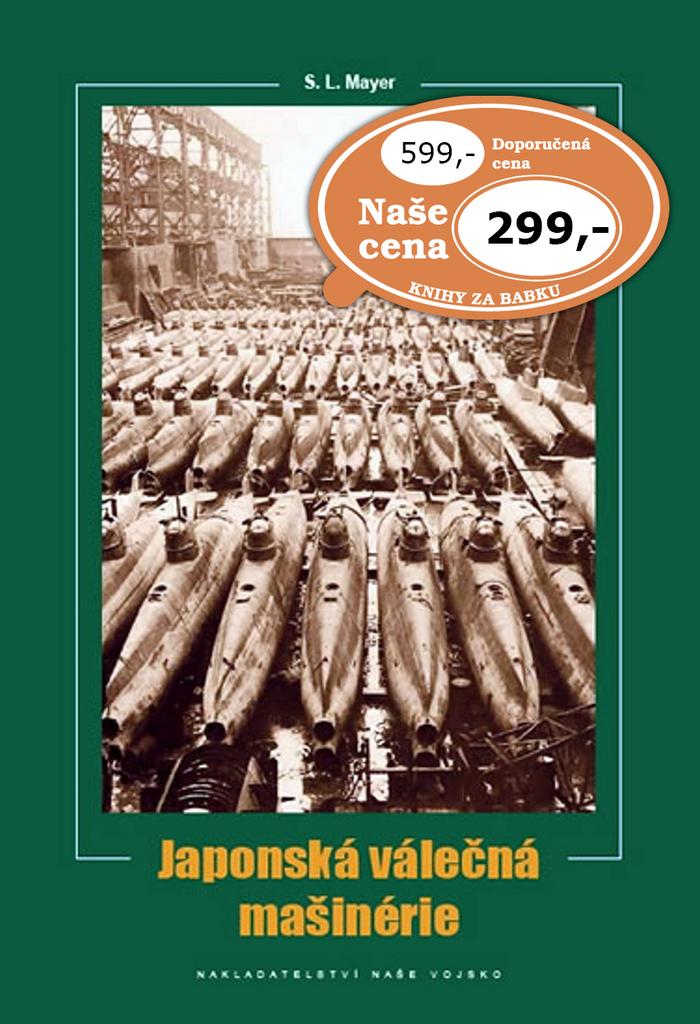 Japonská válečná mašinérie - S. L. Mayer