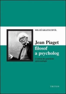 Jean Piaget filosof a psycholog