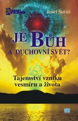 Obrázok Je Bůh a duchovní svět?