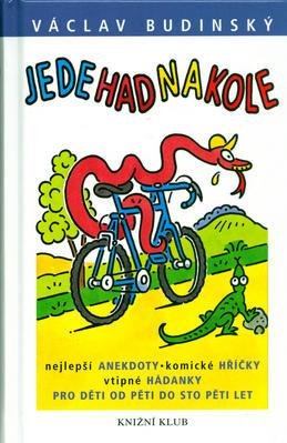 Obrázok Jede had na kole...