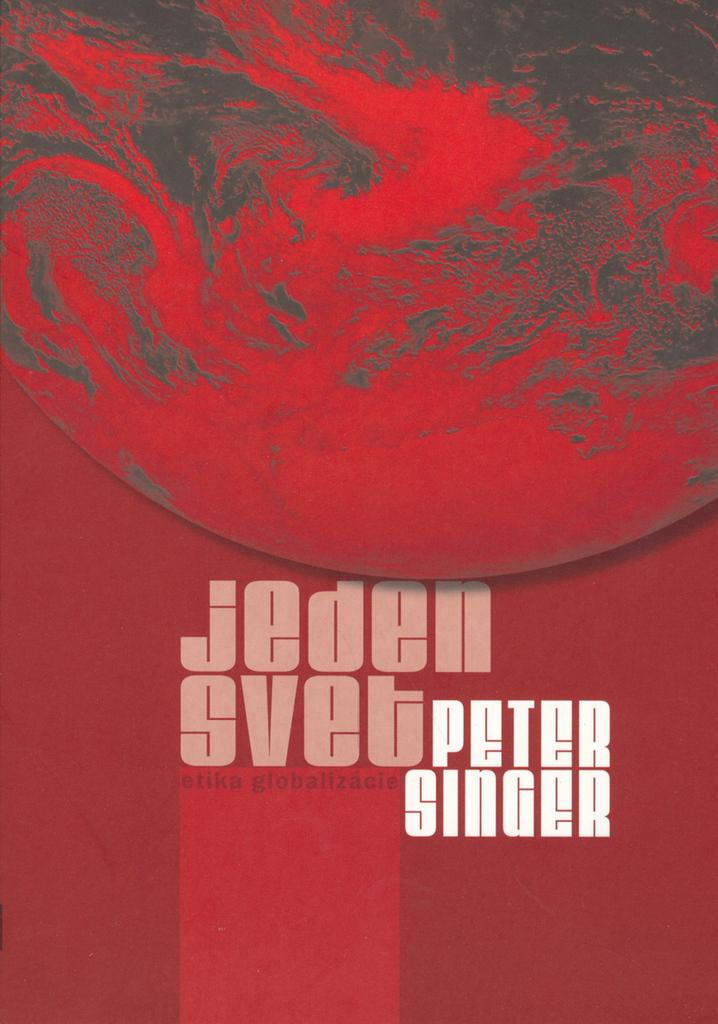 Jeden svet - Peter Singer