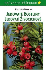 Obrázok Jedovaté rostliny, jedovatí živočichové