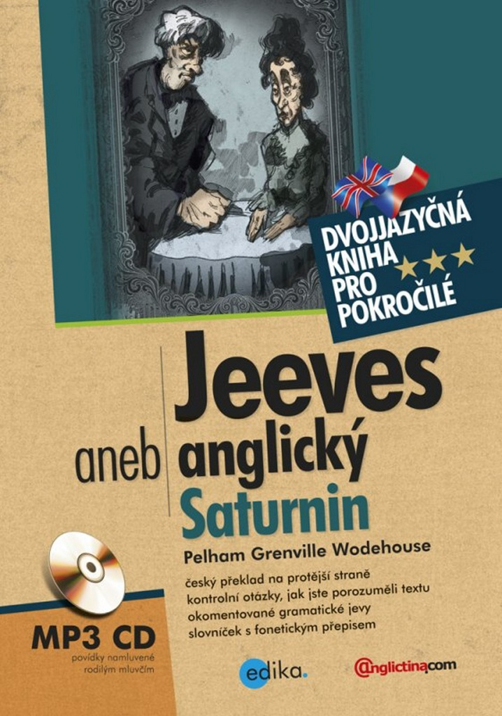 Jeeves aneb anglický Saturnin - Pelham Grenville Wodehouse
