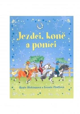 Jezdci, koně a poníci