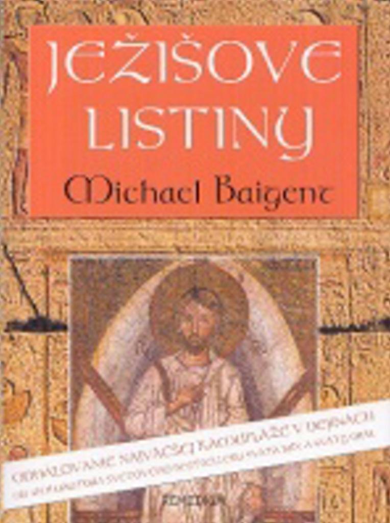 Ježišove listiny - Michael Baigent