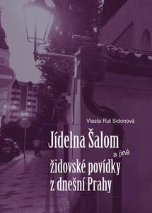Obrázok Jídelna Šalom a jiné židovské povídky z dnešní Prahy