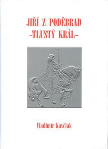 Obrázok Jiří z Poděbrad - Tlustý král