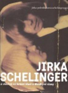 Obrázok Jirka Schelinger a všichni mí krásní kluci s dlouhými vlasy