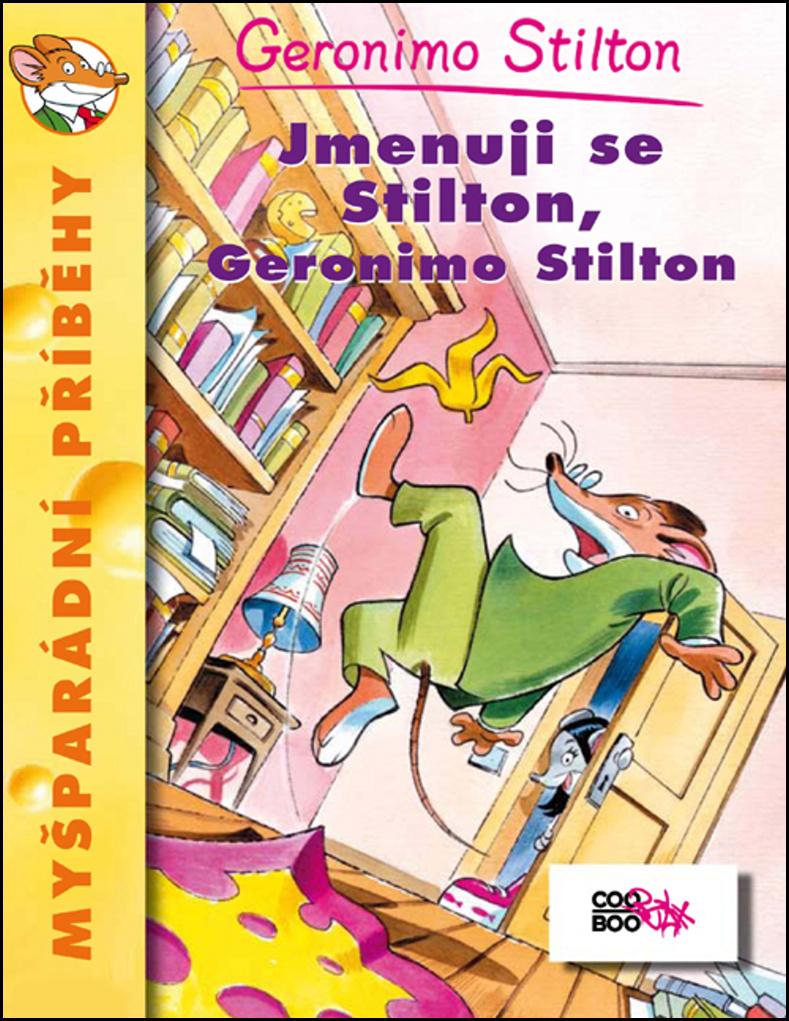 Jmenuji se Stilton, Geronimo Stilton - Geronimo Stilton