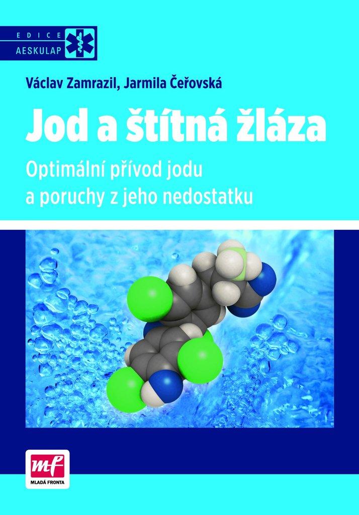 f0e56078e67 Jod a štítná žláza - Václav Zamrazil