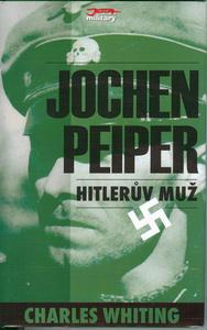 Obrázok Jochen Peiper Hitlerův muž