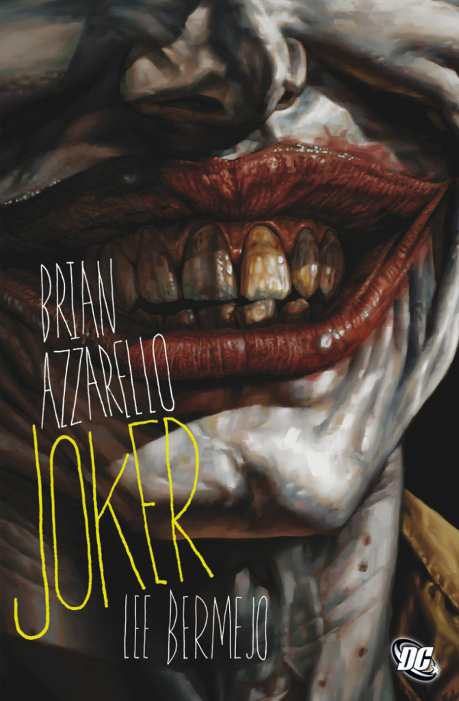 Joker - Lee Bermejo, Brian Azzarello
