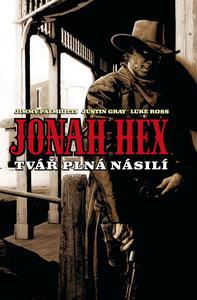 Obrázok Jonah Hex Tvář plná násilí