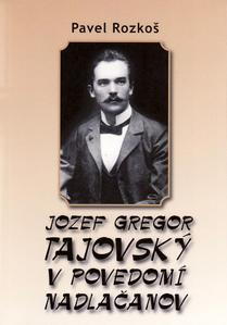 Obrázok Jozef Gregor Tajovský v podvedomí Nadlačanov