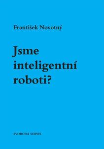 Obrázok Jsme inteligentní roboti?
