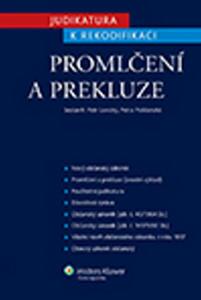 Obrázok Judikatura k rekodifikaci Promlčení a prekluze