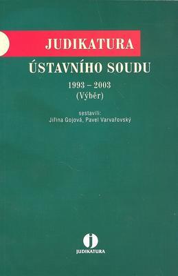 Obrázok Judikatura Ústavního soudu 1993 - 2003