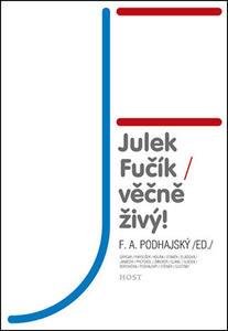 Obrázok Julek Fučík Věčně živý!