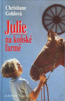 Obrázok Julie na koňské farmě