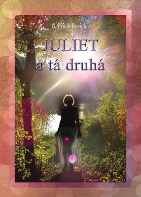 Obrázok Juliet a tá druhá