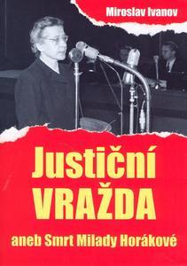 Obrázok Justiční vražda aneb Smrt Milady Horákové