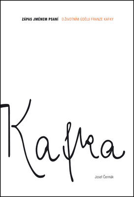 Kafka Zápas jménem psaní