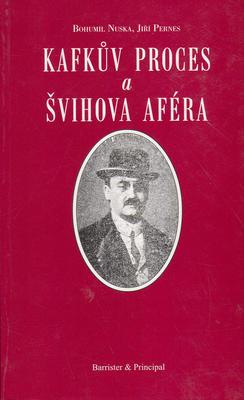 Obrázok Kafkův proces a Švihova aféra