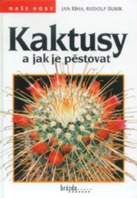 Obrázok Kaktusy a jak je pěstovat