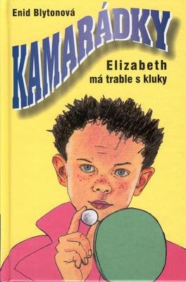 Obrázok Kamarádky 9.Elizabeth má trable s klukem