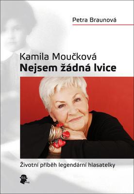 Obrázok Kamila Moučková Nejsem žádná lvice