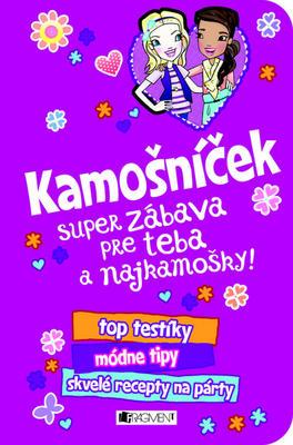 Obrázok Kamošníček Super zábava pre teba a najkamošky!