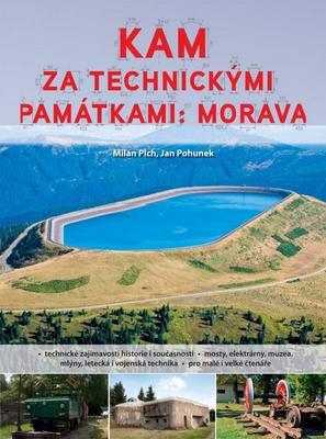 Obrázok Kam za technickými památkami: Morava