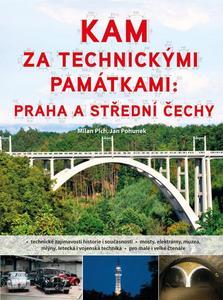 Obrázok Kam za technickými památkami: Praha a střední Čechy