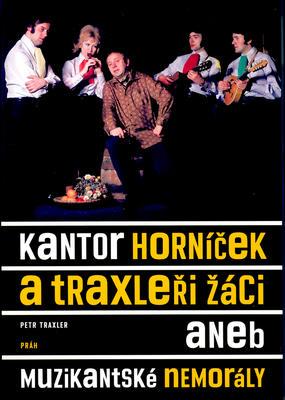 Obrázok Kantor Horníček a Traxleři žáci