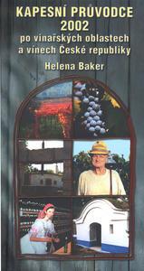 Obrázok Kapesní průvodce 2002 po vinařských oblastech a vínech České republiky