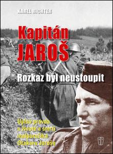 Obrázok Kapitán Jaroš - rozkaz byl neustoupit