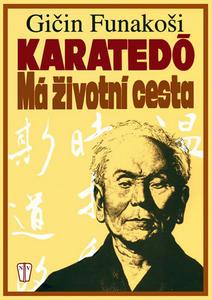 Obrázok Karatedó Má životní cesta
