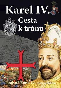 Obrázok Karel IV. Cesta k trůnu