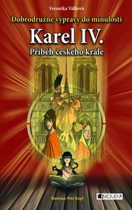 Obrázok Karel IV. Příběh českého krále