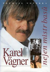 Obrázok Karel Vágner-nejen mistr basů