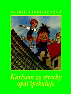 Obrázok Karlsson zo strechy opäť špekuluje