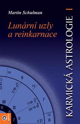 Karmická astrologie Lunární uzly a reinkarnace (I.)