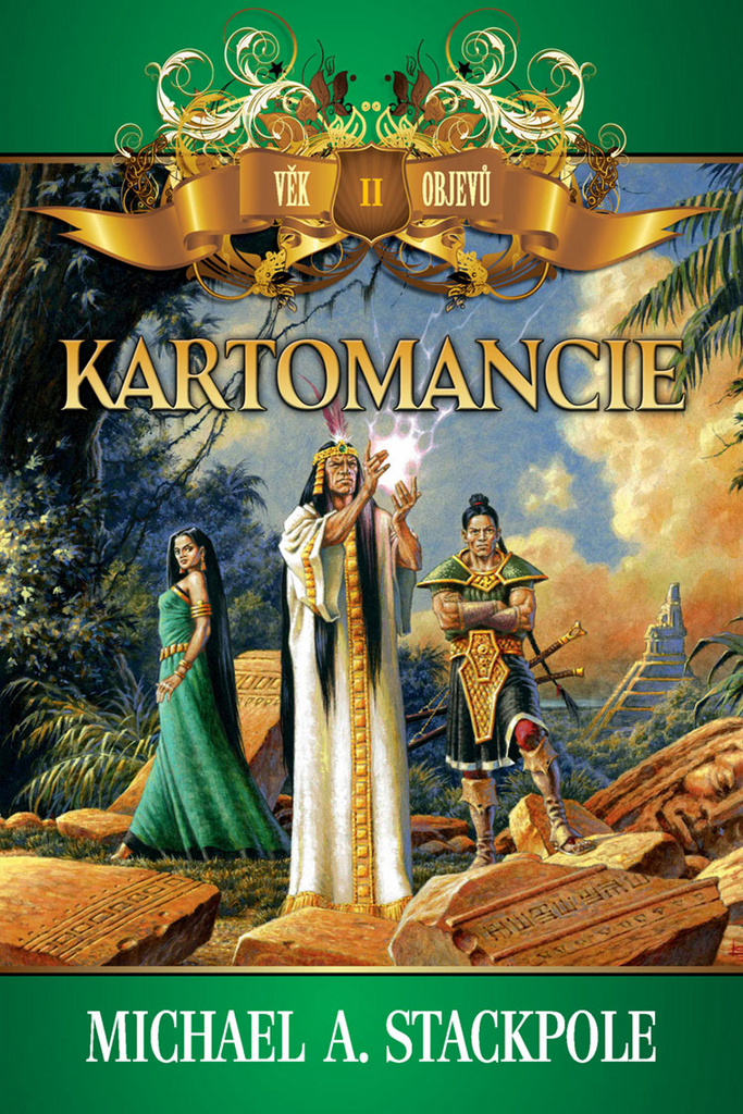 Kartomancie (Věk objevů - kniha druhá) - Michael A. Stackpole