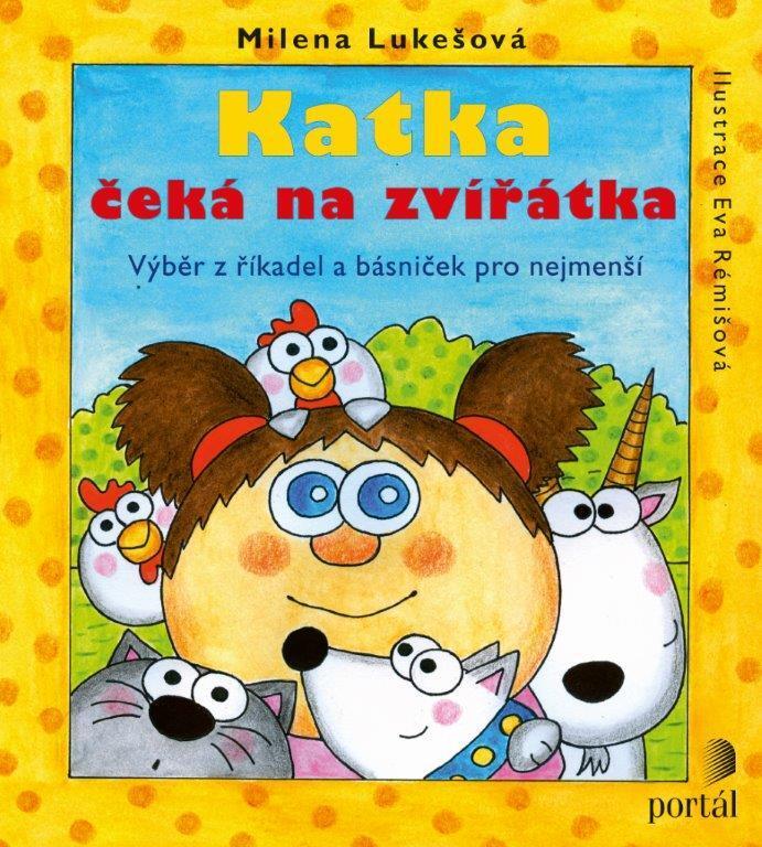 Katka čeká na zvířátka - Milena Lukešová