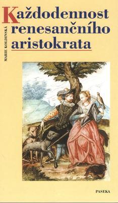 Obrázok Každodennost renesančního aristokrata