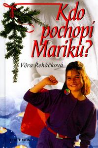 Obrázok Kdo pochopí Mariku?