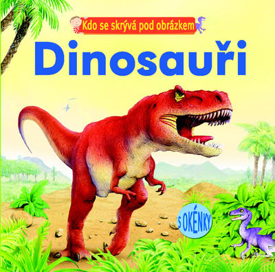 Obrázok Kdo se skrývá pod obrázkem Dinoasuři