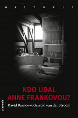 Obrázok Kdo udal Anne Frankovou?